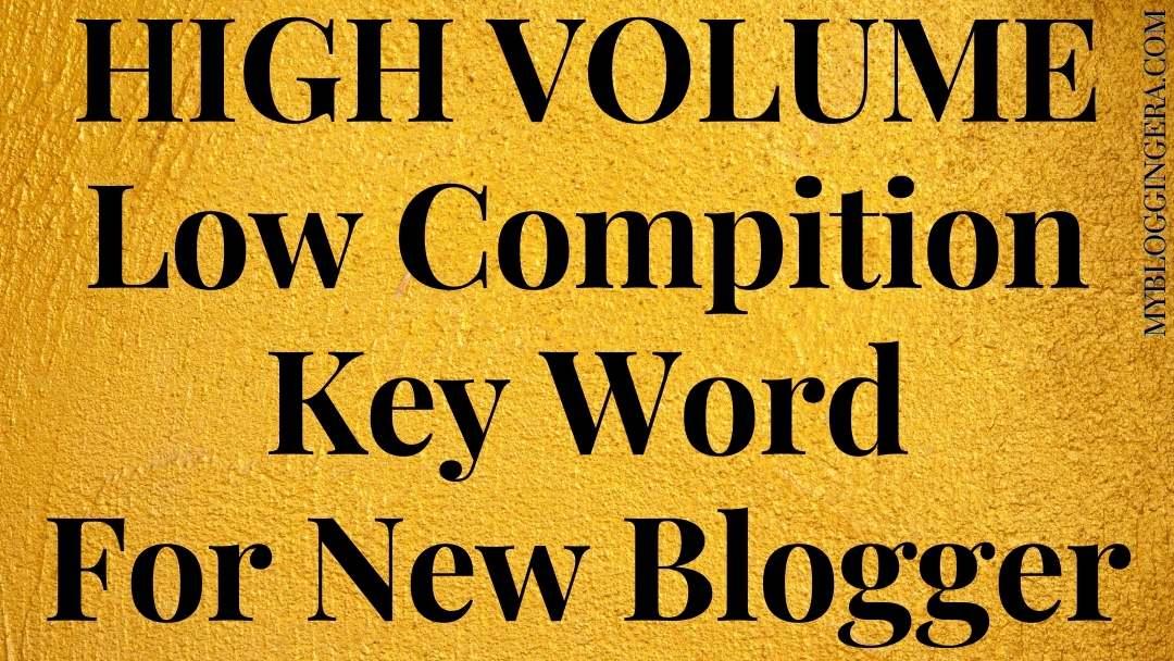 Keyword High Volume Low Compititar
